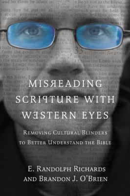 Misreading Scripture with Western Eyes-9780830837823--Brandon J. O\'Brien-InterVarsity Press